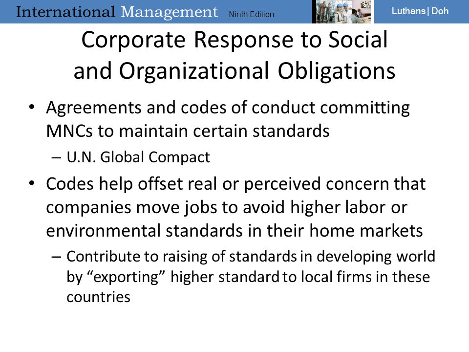 International Management Ninth Edition Luthans | Doh Corporate Response to Social and Organizational Obligations Agreements and codes of conduct commi