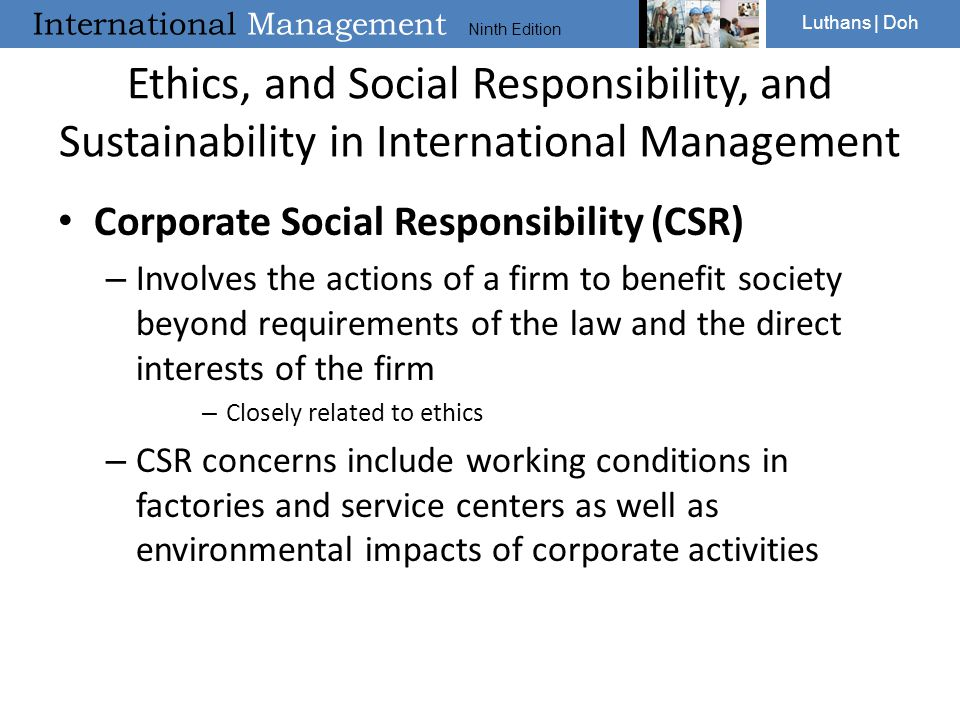 International Management Ninth Edition Luthans | Doh Ethics, and Social Responsibility, and Sustainability in International Management Corporate Socia