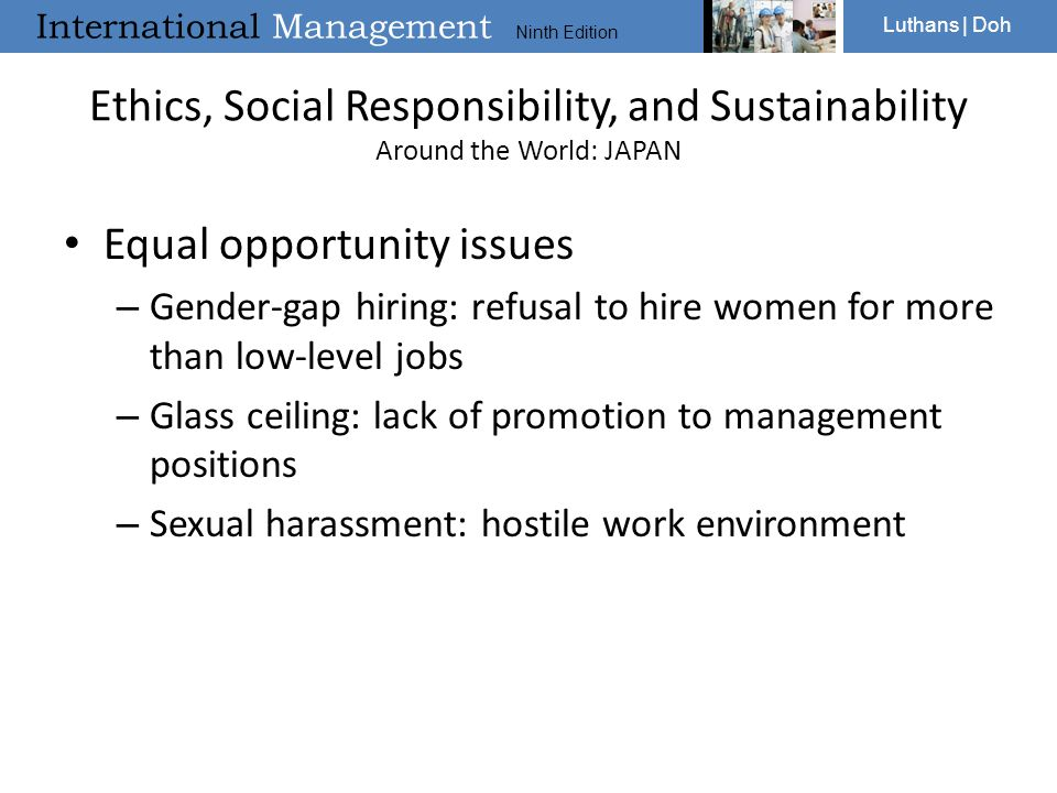 International Management Ninth Edition Luthans | Doh Ethics, Social Responsibility, and Sustainability Around the World: JAPAN Equal opportunity issue