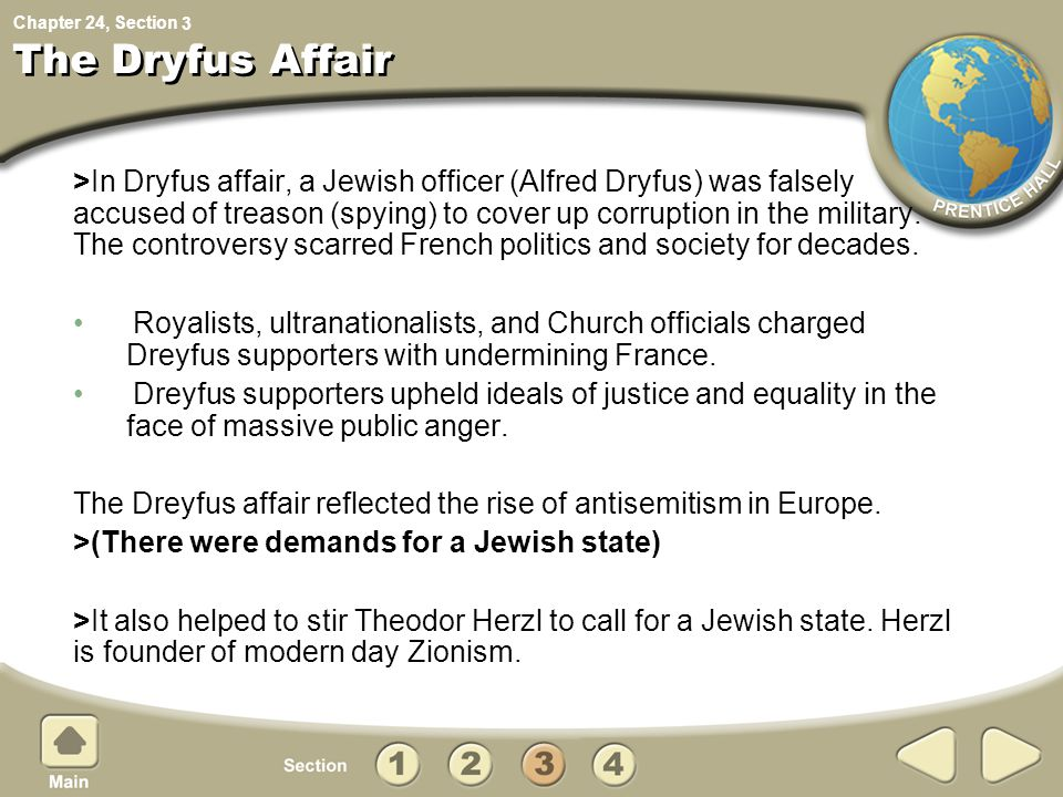 Chapter 24, Section The Dryfus Affair >In Dryfus affair, a Jewish officer (Alfred Dryfus) was falsely accused of treason (spying) to cover up corrupti