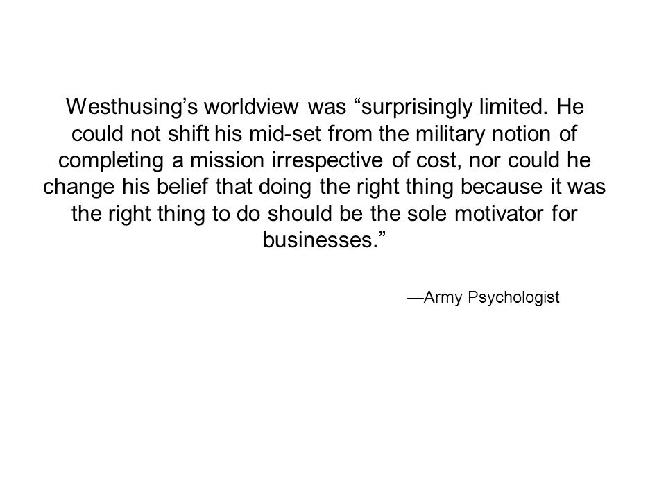 —Army Psychologist Westhusing's worldview was surprisingly limited.