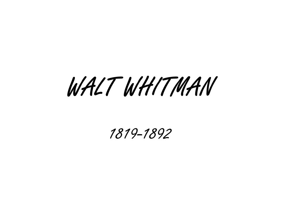 Walt Whitman: Biography 1873: Whitman has first in a series of paralytic strokes He moves to Camden, NJ, to be close to his brother George His mother dies that year in Camden Leads a rather lonely life in the 1870s, while continuing to work on poetry and prose 1875: second stroke Later 1870s: increasing visits from literary admirers