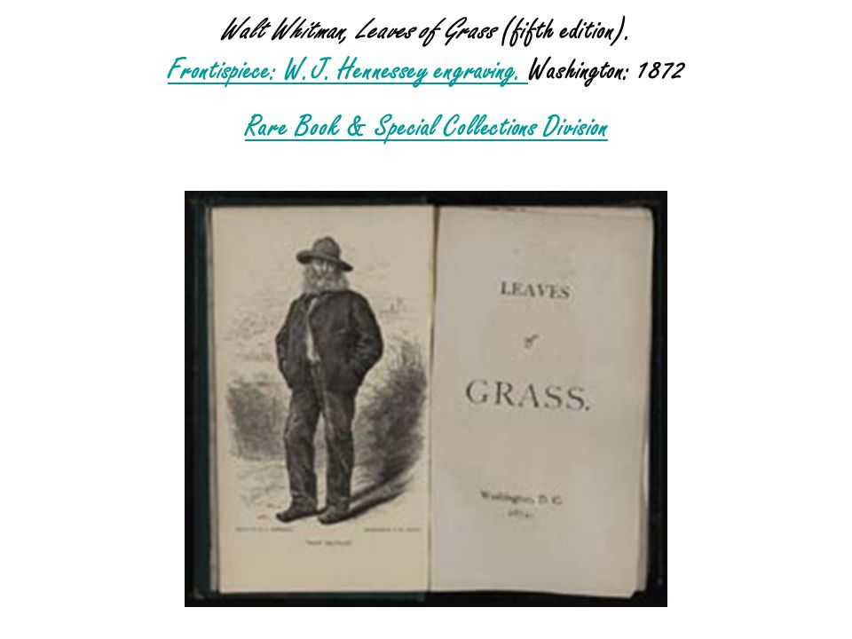Walt Whitman, Leaves of Grass (fifth edition). Frontispiece: W.J.