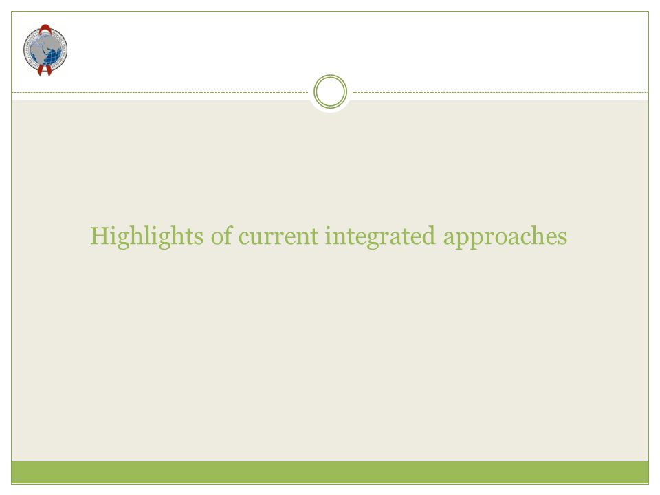 Highlights of current integrated approaches