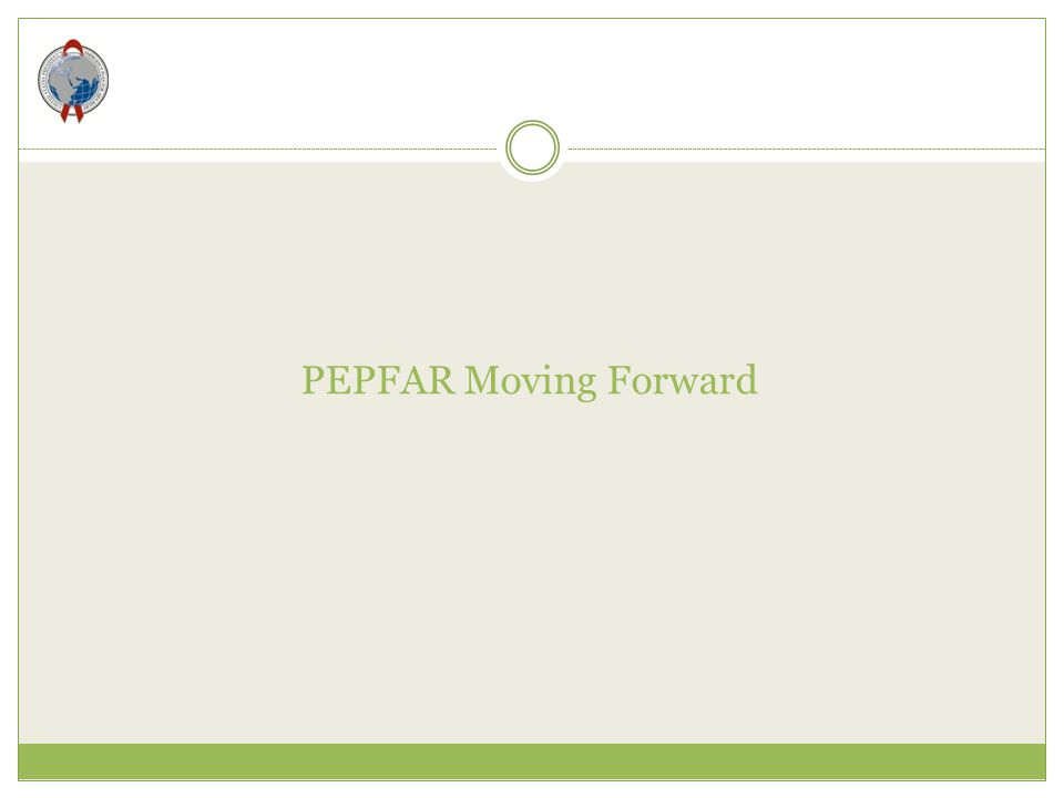 PEPFAR Moving Forward