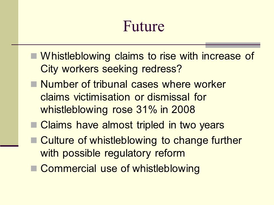 Future Whistleblowing claims to rise with increase of City workers seeking redress? Number of tribunal cases where worker claims victimisation or dism