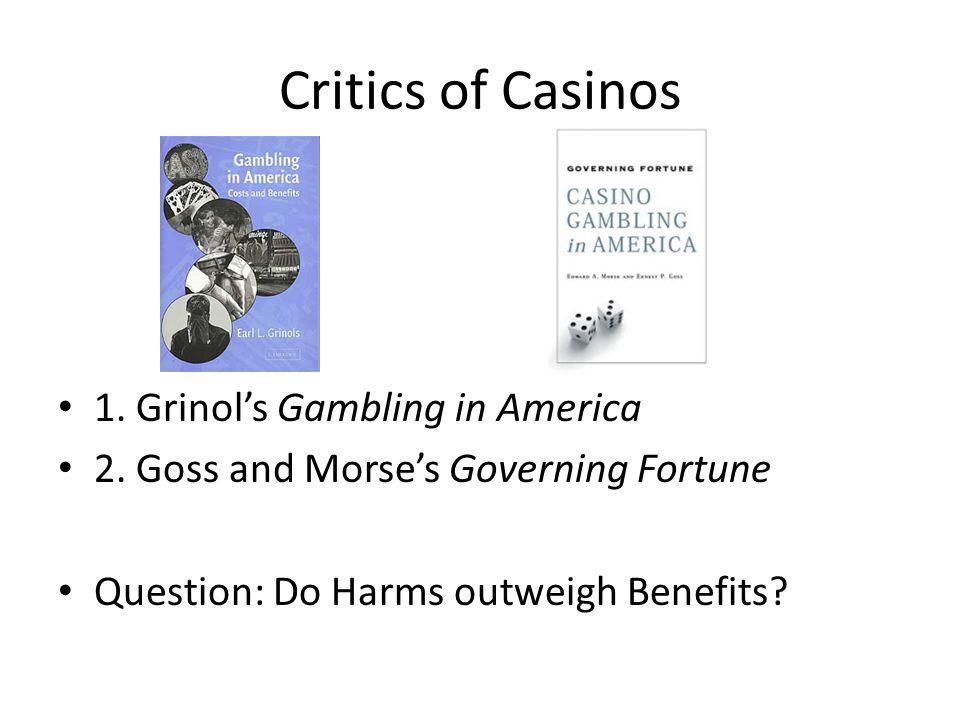 Grinols' Taxonomy of Casino Negative Externalities 1.