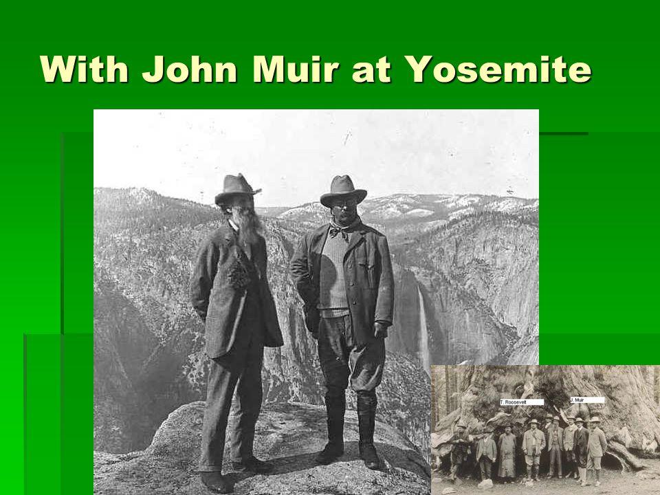 With John Muir at Yosemite
