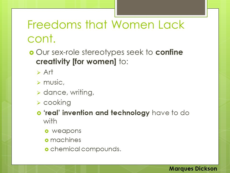 Freedoms that Women Lack cont.