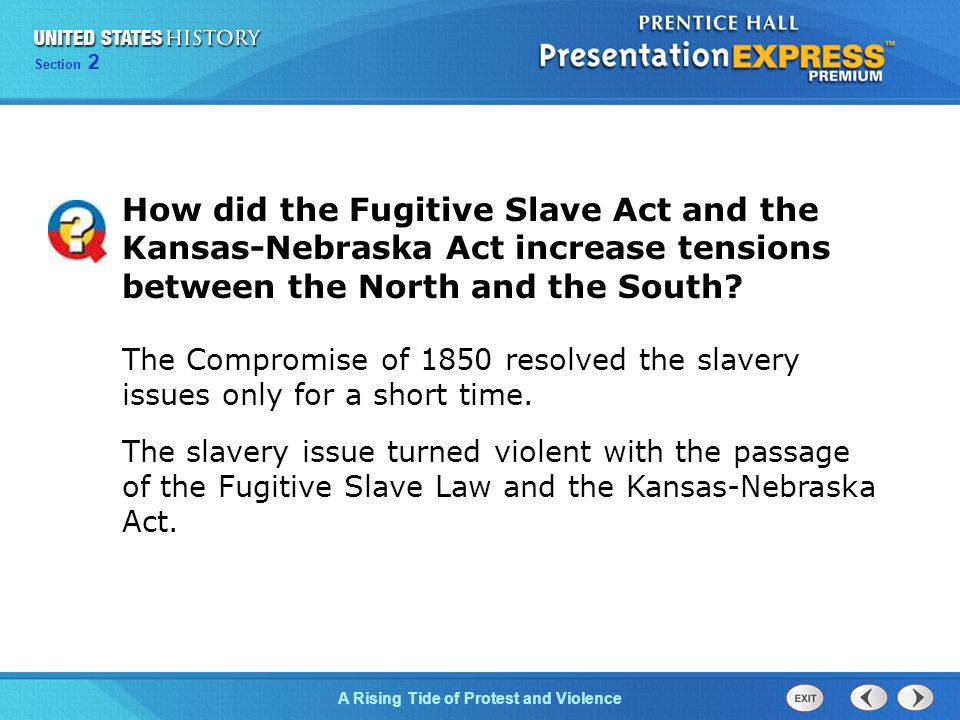 Chapter 25 Section 1 The Cold War Begins Section 2 A Rising Tide of Protest and Violence By the mid-1800s, the issue of slavery was a national issue in which every American - North, South, and West, had an opinion.