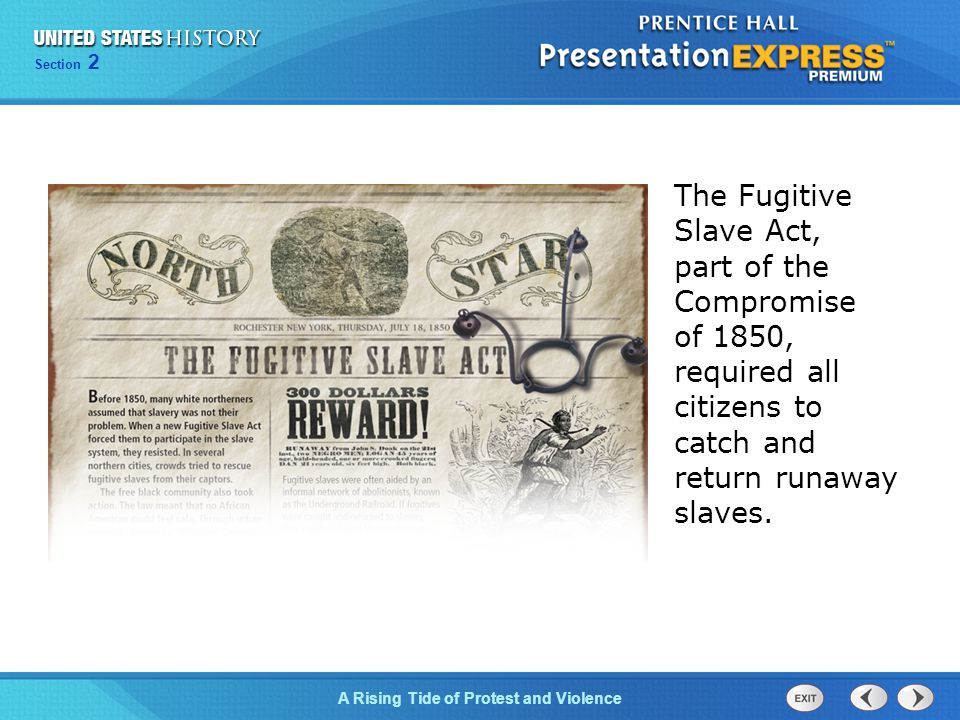 Chapter 25 Section 1 The Cold War Begins Section 2 A Rising Tide of Protest and Violence nullified the Fugitive Slave Act.