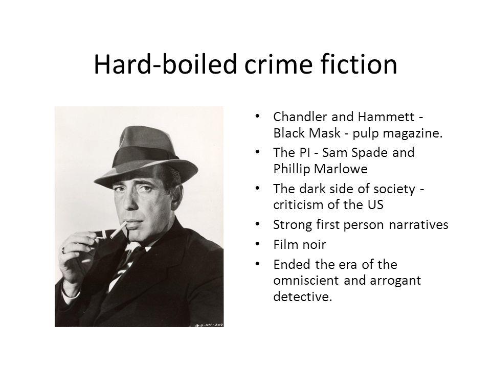 Hard-boiled crime fiction Chandler and Hammett - Black Mask - pulp magazine.