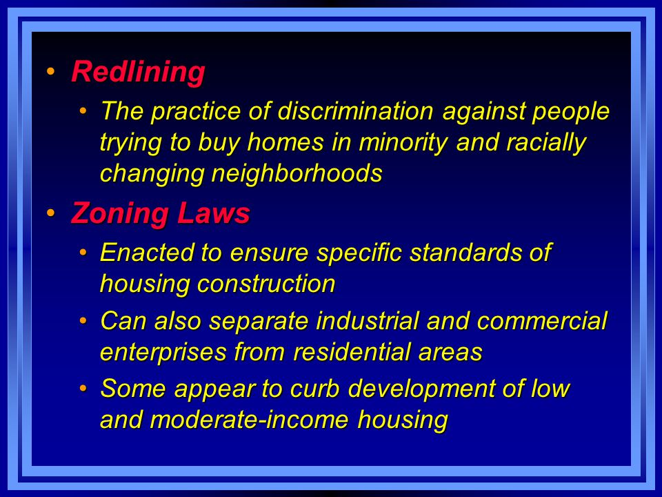 RedliningRedlining The practice of discrimination against people trying to buy homes in minority and racially changing neighborhoodsThe practice of di