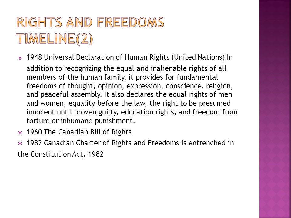  1948 Universal Declaration of Human Rights (United Nations) In addition to recognizing the equal and inalienable rights of all members of the human