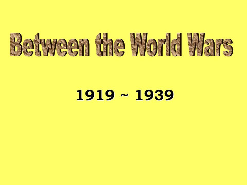 1919 ~ 1939