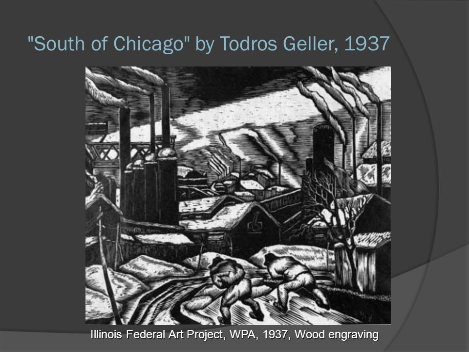South of Chicago by Todros Geller, 1937 Illinois Federal Art Project, WPA, 1937, Wood engraving