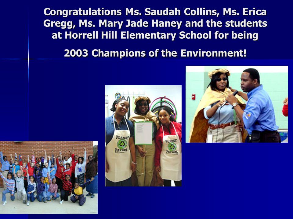 Congratulations Ms. Saudah Collins, Ms. Erica Gregg, Ms.