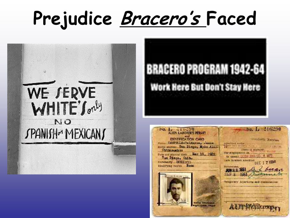 Prejudice Bracero's Faced