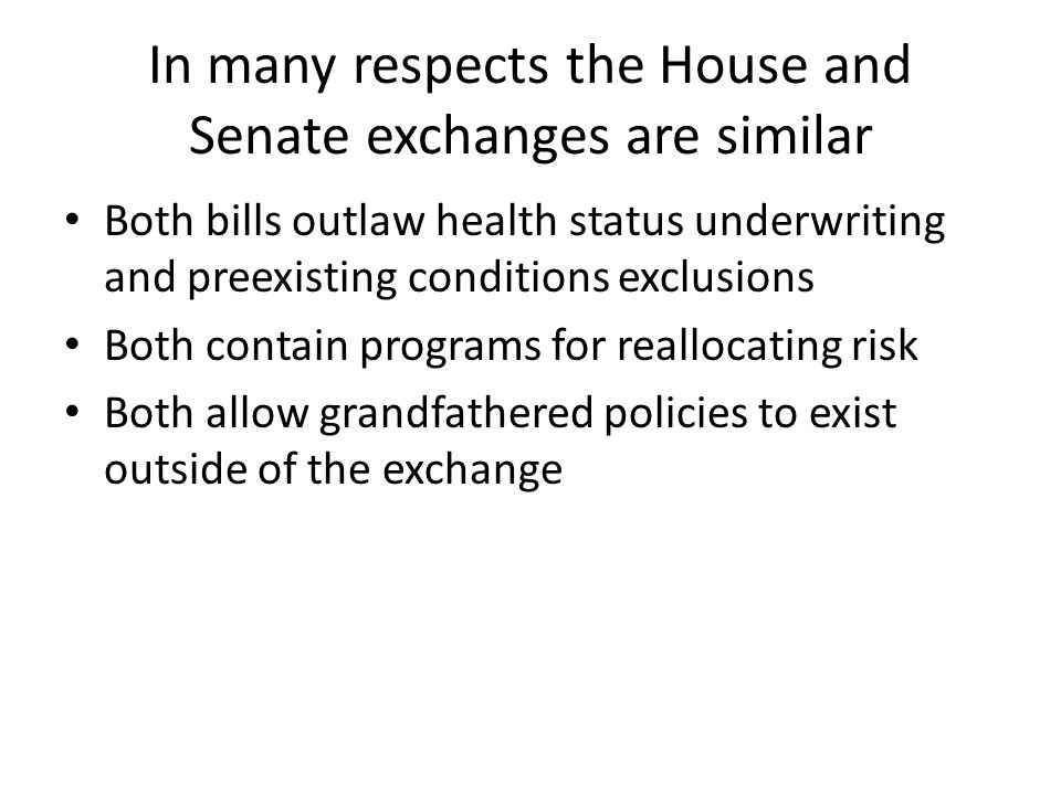 How are the House and Senate exchanges different.