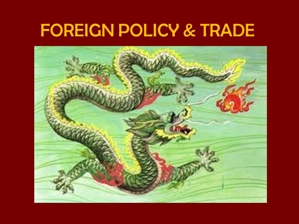 FOREIGN POLICY & TRADE