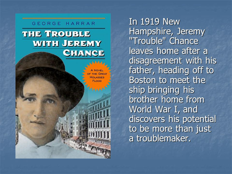 In 1919 New Hampshire, Jeremy