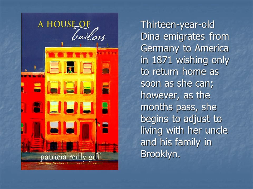 Thirteen-year-old Dina emigrates from Germany to America in 1871 wishing only to return home as soon as she can; however, as the months pass, she begi