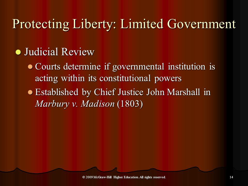 Judicial Review Judicial Review Courts determine if governmental institution is acting within its constitutional powers Courts determine if governmental institution is acting within its constitutional powers Established by Chief Justice John Marshall in Marbury v.