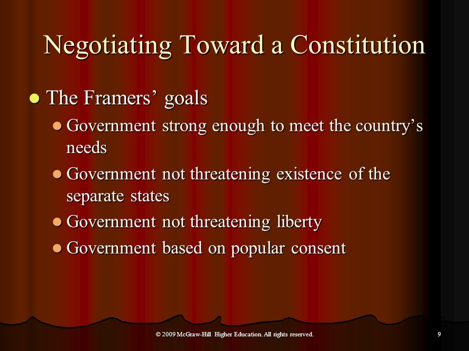 Major Goals of The Framers of the Constitution © 2009 McGraw-Hill Higher Education.