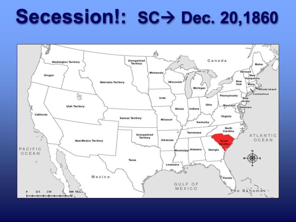 Secession!: SC  Dec. 20,1860