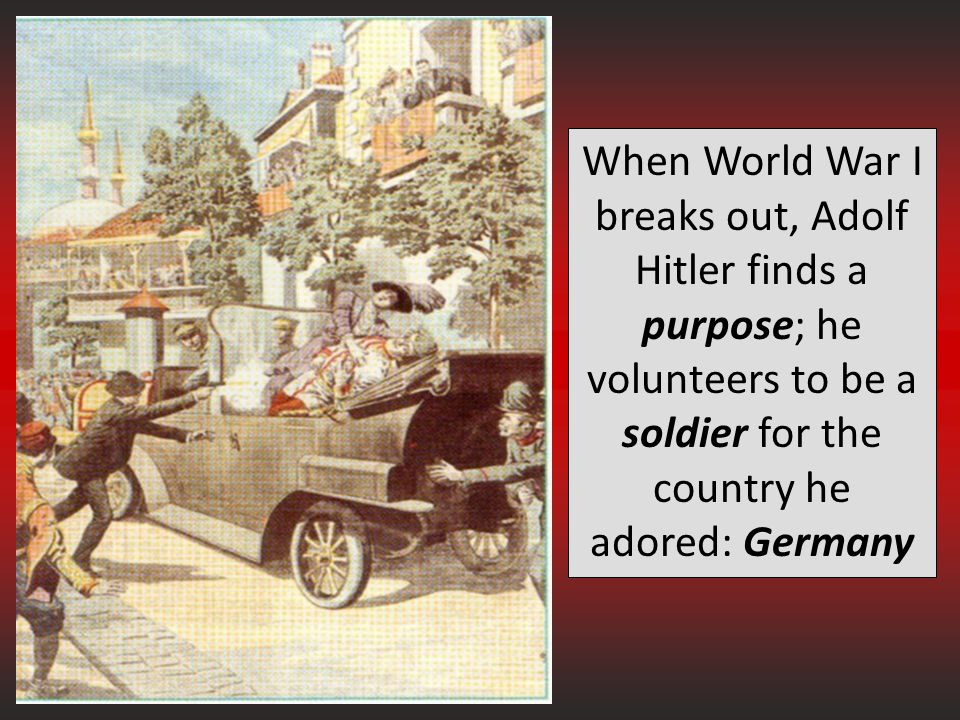 When World War I breaks out, Adolf Hitler finds a purpose; he volunteers to be a soldier for the country he adored: Germany