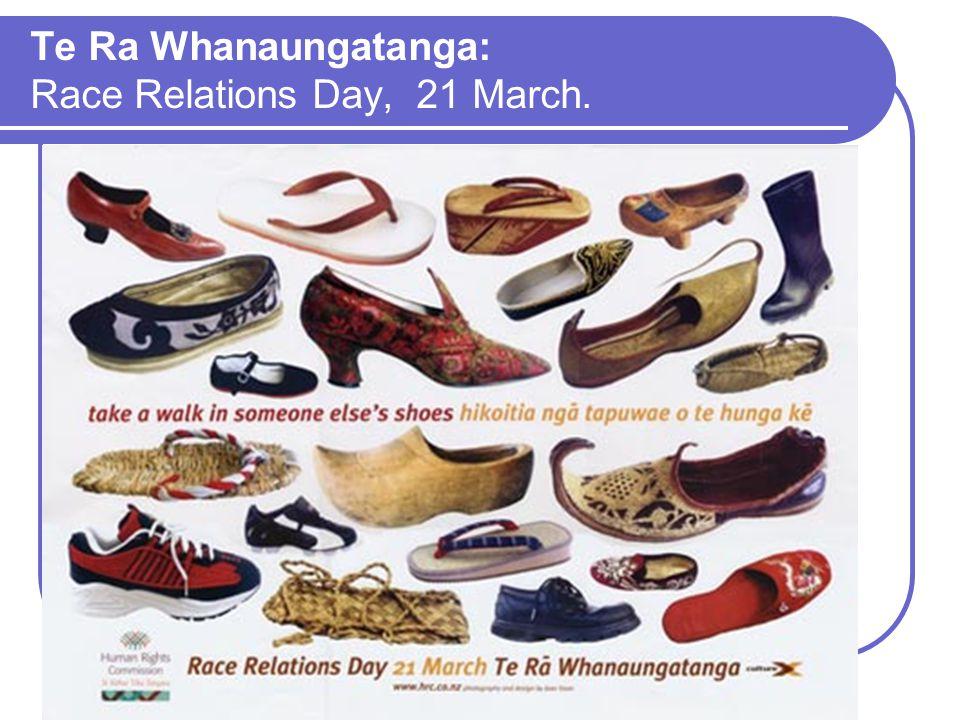 Te Ra Whanaungatanga: Race Relations Day, 21 March.