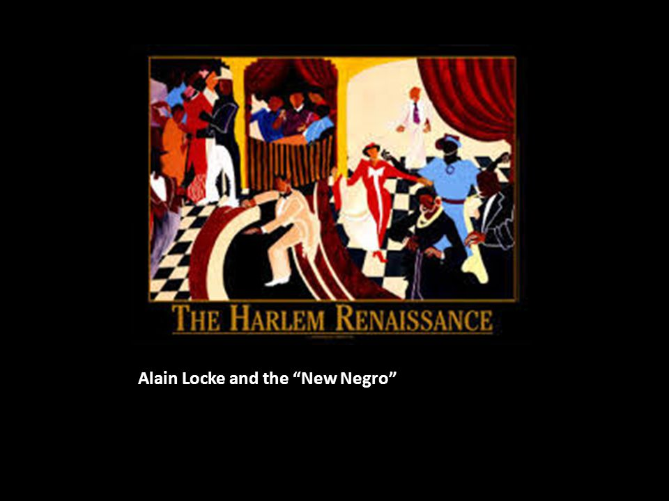Alain Locke and the New Negro