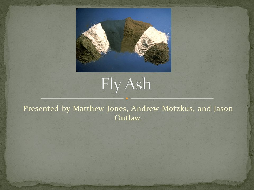 Fly ash is one of the residues created during the combustion of coal in coal-fired power plants.