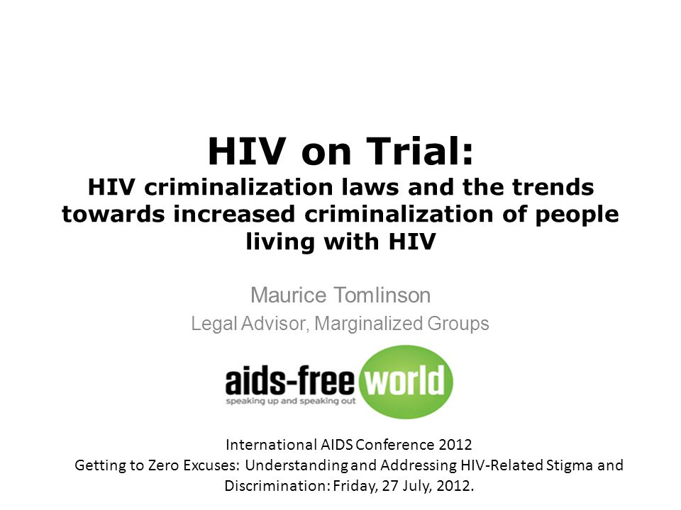 HIV Specific Criminal Laws: USAID Exports Stigma USAID Action for West Africa Region in HIV/AIDS (AWARE) Project Sept.