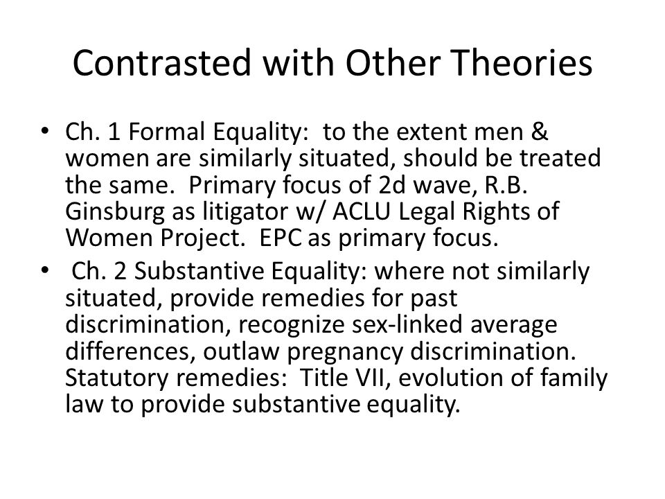 Contrasted with Other Theories Ch.
