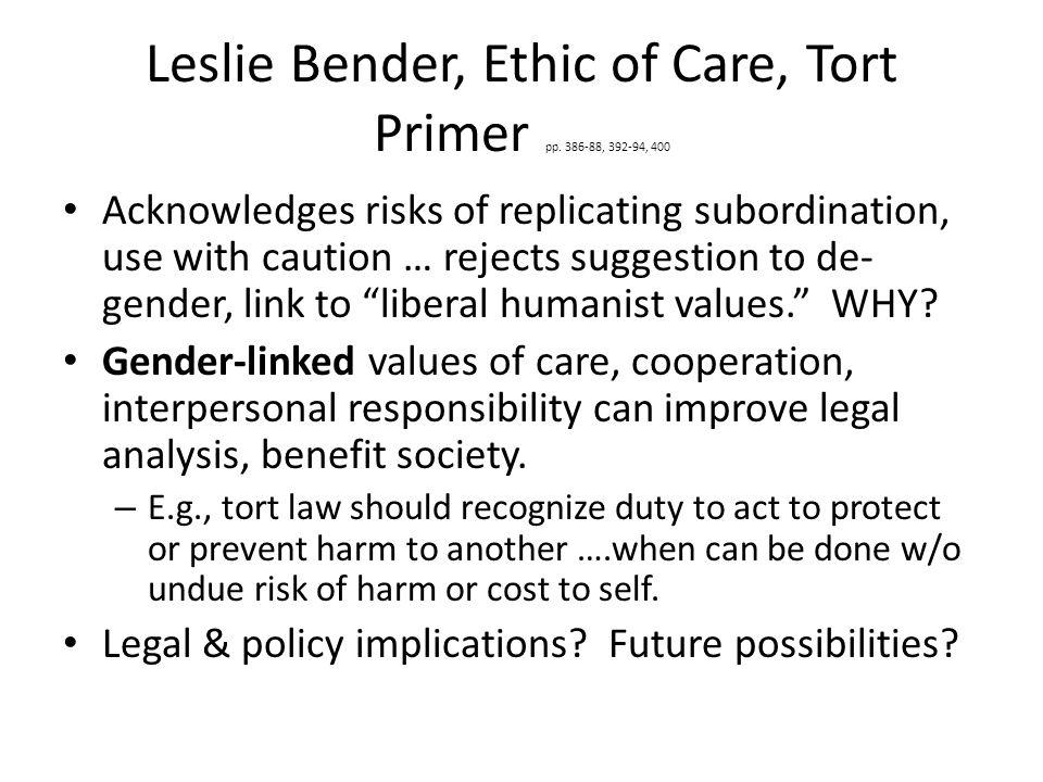 Leslie Bender, Ethic of Care, Tort Primer pp.