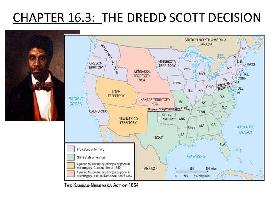 CHAPTER 16.3: THE DREDD SCOTT DECISION