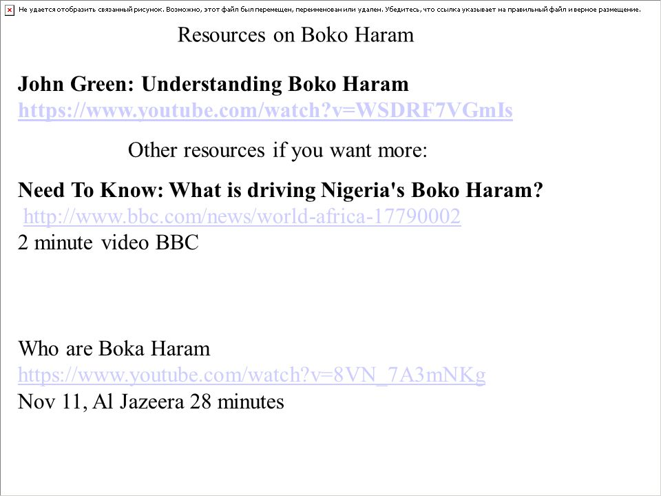 John Green: Understanding Boko Haram https://www.youtube.com/watch?v=WSDRF7VGmIs https://www.youtube.com/watch?v=WSDRF7VGmIs Need To Know: What is dri