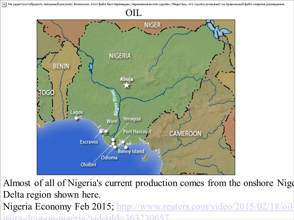 Almost of all of Nigeria s current production comes from the onshore Niger Delta region shown here.