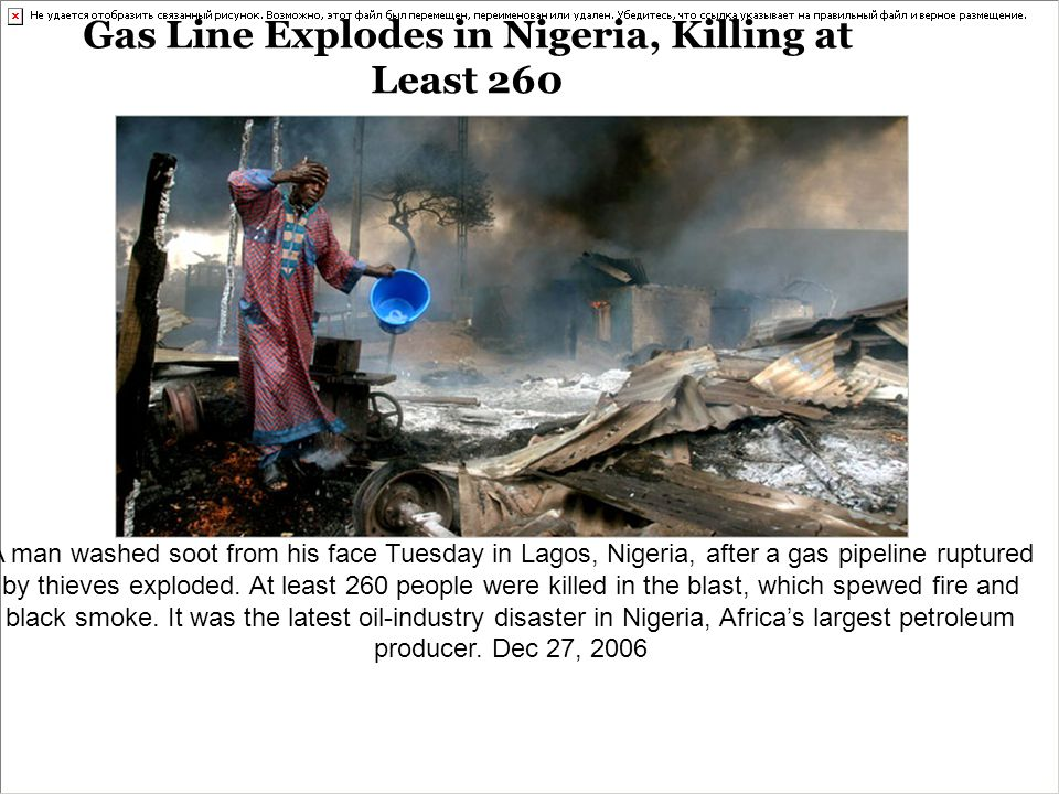 A man washed soot from his face Tuesday in Lagos, Nigeria, after a gas pipeline ruptured by thieves exploded.