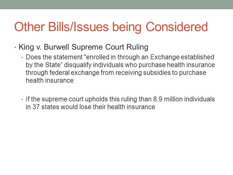Other Bills/Issues being Considered King v.