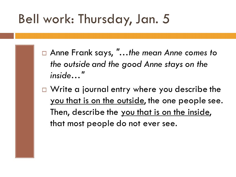 Bell work: Thursday, Jan.