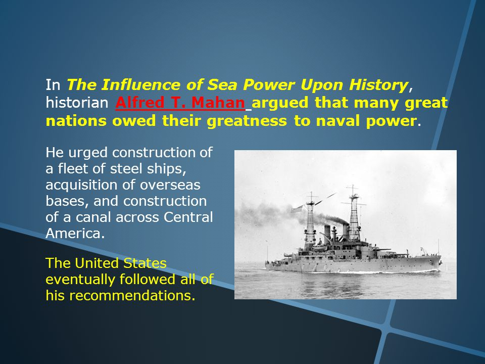 In The Influence of Sea Power Upon History, historian Alfred T.