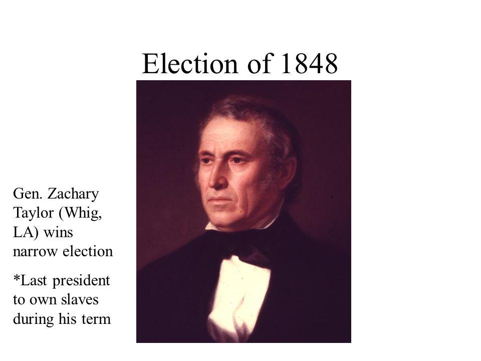 Election of 1848 Gen.