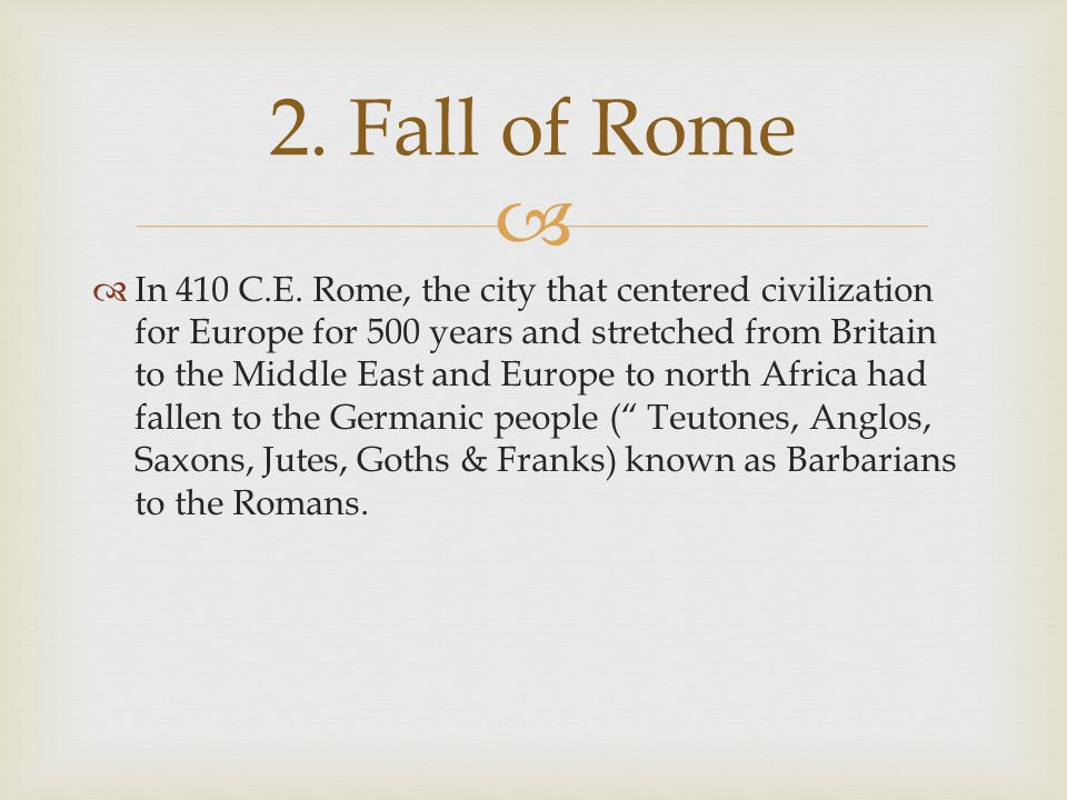  Rome fell because slaves were abused, Romans wasted money on entertainment and other luxury items, contagious diseases brought back by the Legions, tyrannical rule of the Emperors, stronger belief in Christianity and other religions, the sheer size of the Empire and the difficulty in defending this massive Empire.