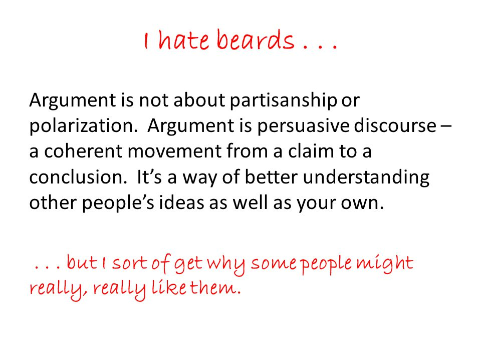 I hate beards...Argument is not about partisanship or polarization.