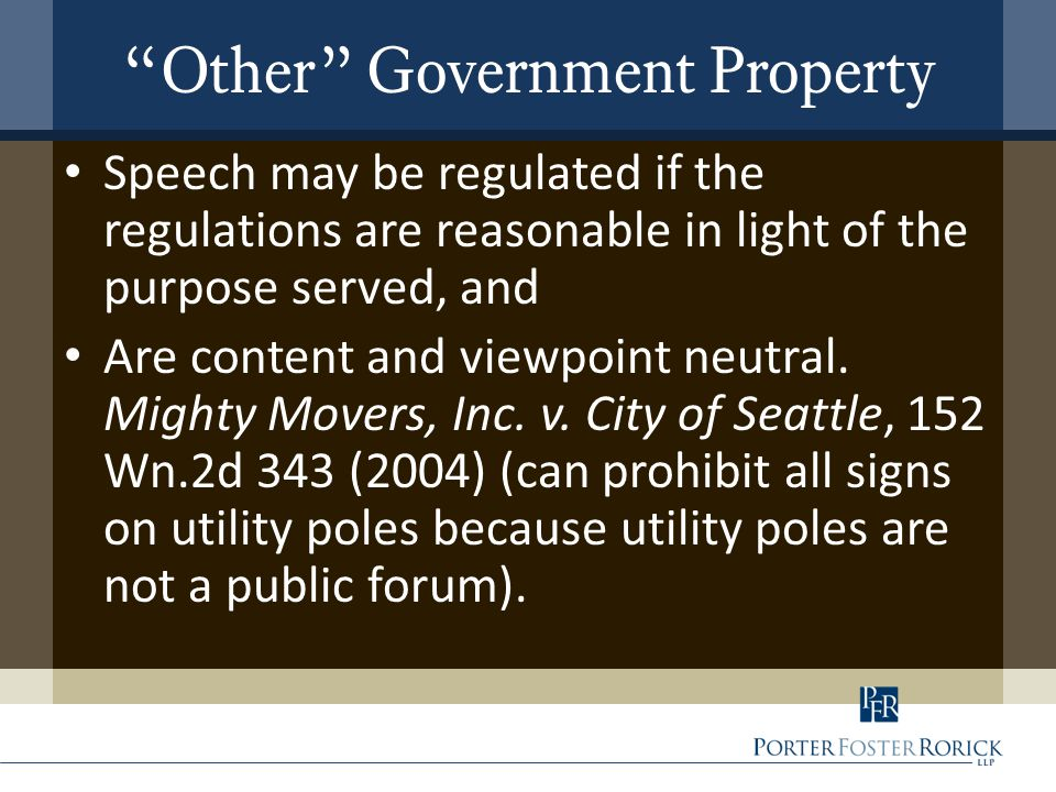 """Other"" Government Property Speech may be regulated if the regulations are reasonable in light of the purpose served, and Are content and viewpoint ne"