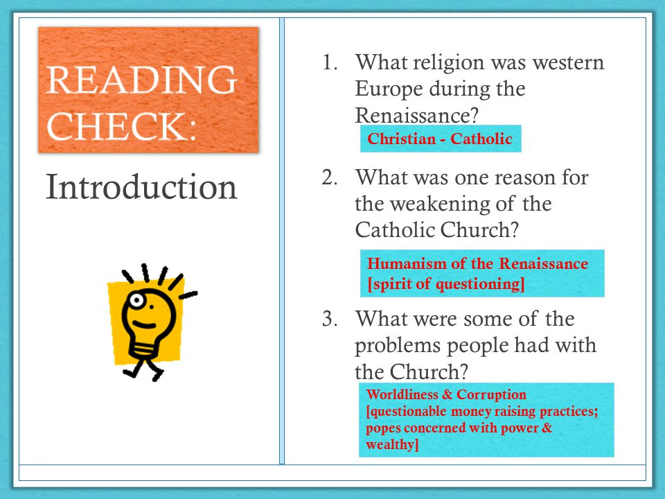 Unit 2: The Reformation I can explain how ideas of (humanism) affected people's perspectives during the Reformation. I can evaluate the causes and eff