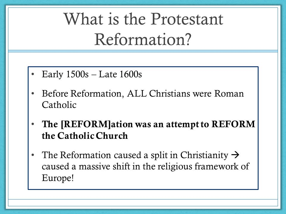 John Wycliffe Opposed teachings of the organized Church – believed they contradicted the Bible Main precursor to the Protestant Reformation First one to write the Bible in English – infuriated the Pope 44 years after Wycliffe died, the Pope had his bones dug up, crushed, and scattered.