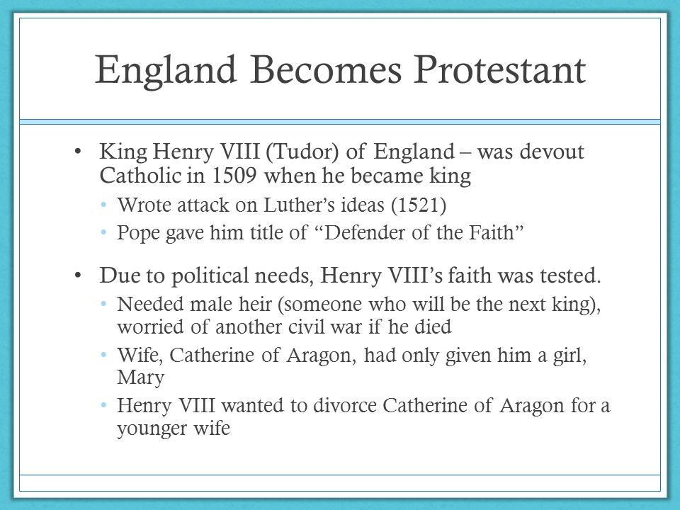 England Becomes Protestant http://prezi.com/hftgraefrhim/chapter-1-section-3- 4/ http://prezi.com/hftgraefrhim/chapter-1-section-3- 4/